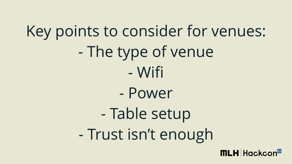 Key points to consider for venues: - The type ...
