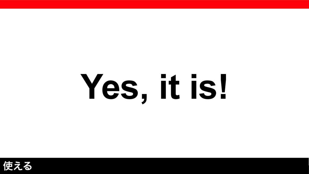 Yes, it is! ͑Δ