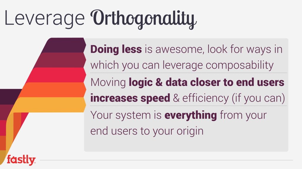 Doing less is awesome, look for ways in which y...
