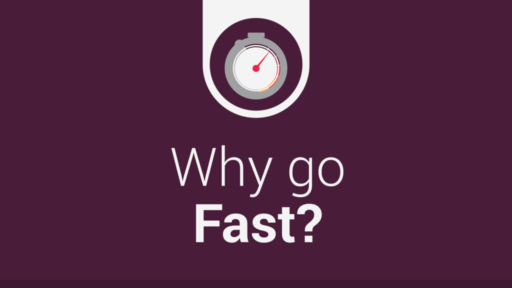Why go
