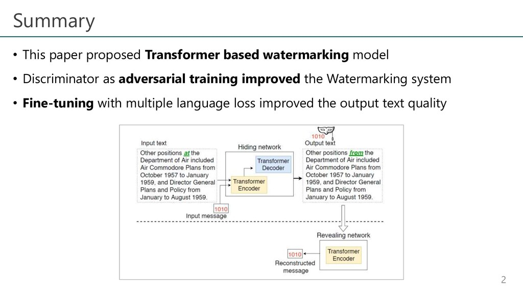 Summary • This paper proposed Transformer based...