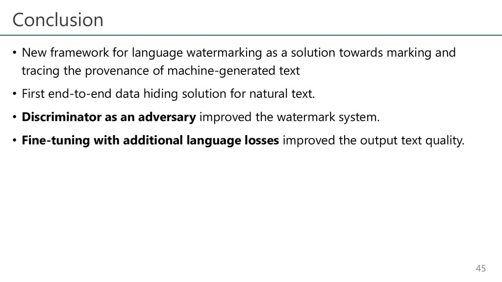 Conclusion • New framework for language waterma...