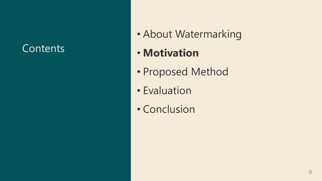Contents • About Watermarking • Motivation • Pr...