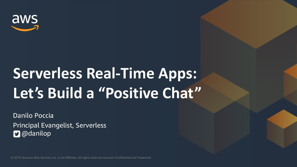 """Serverless real-time apps: Let's build a """"positive"""" chat"""
