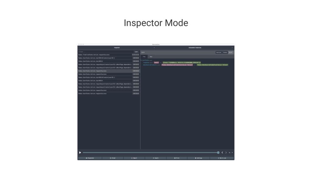 Inspector Mode