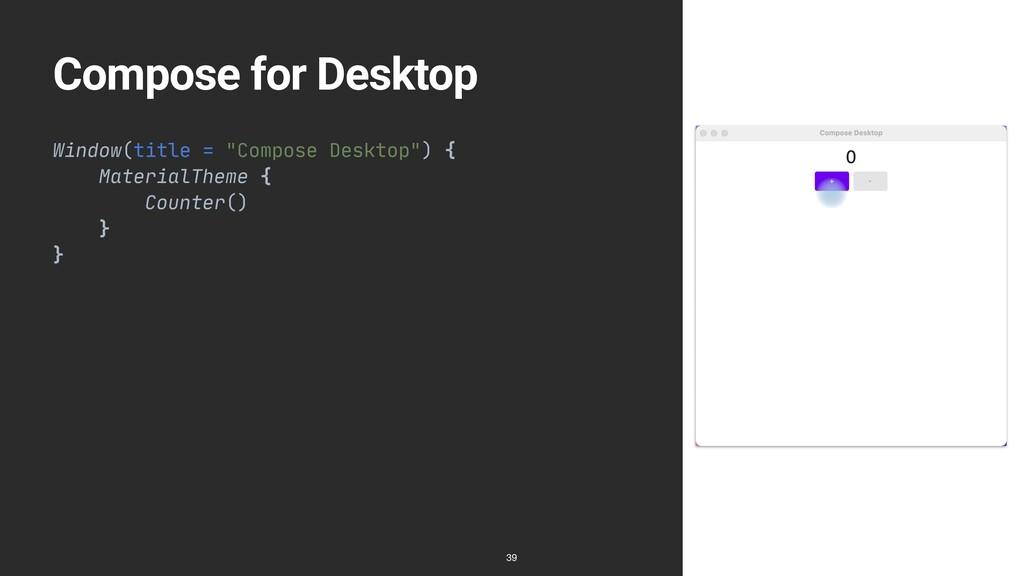 "Compose for Desktop Window(title = ""Compose Des..."