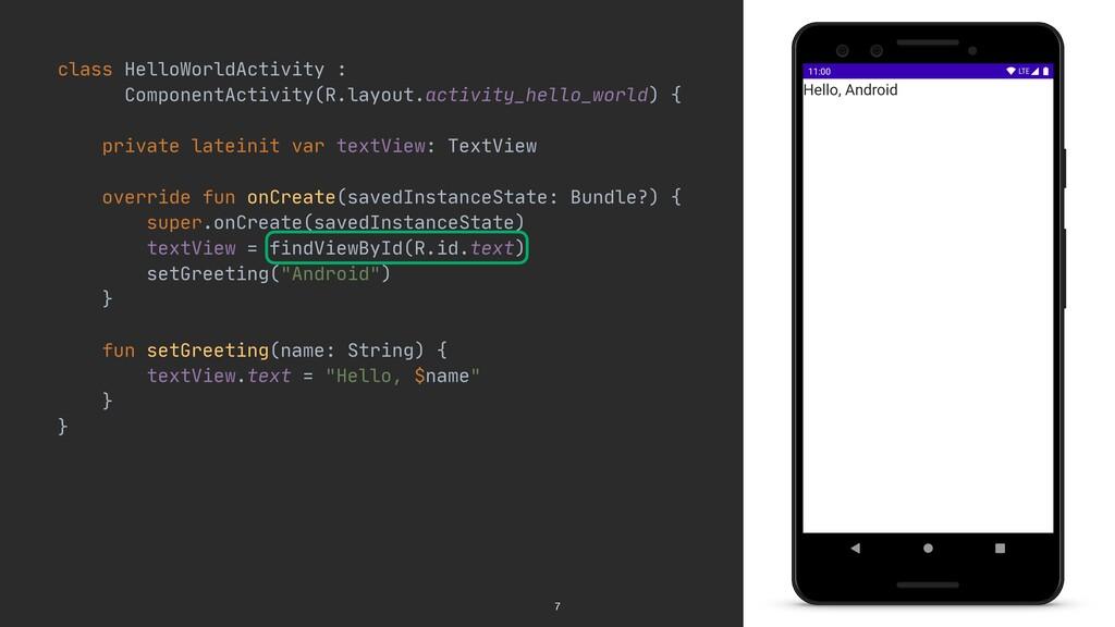 class HelloWorldActivity :  ComponentActivity(R...
