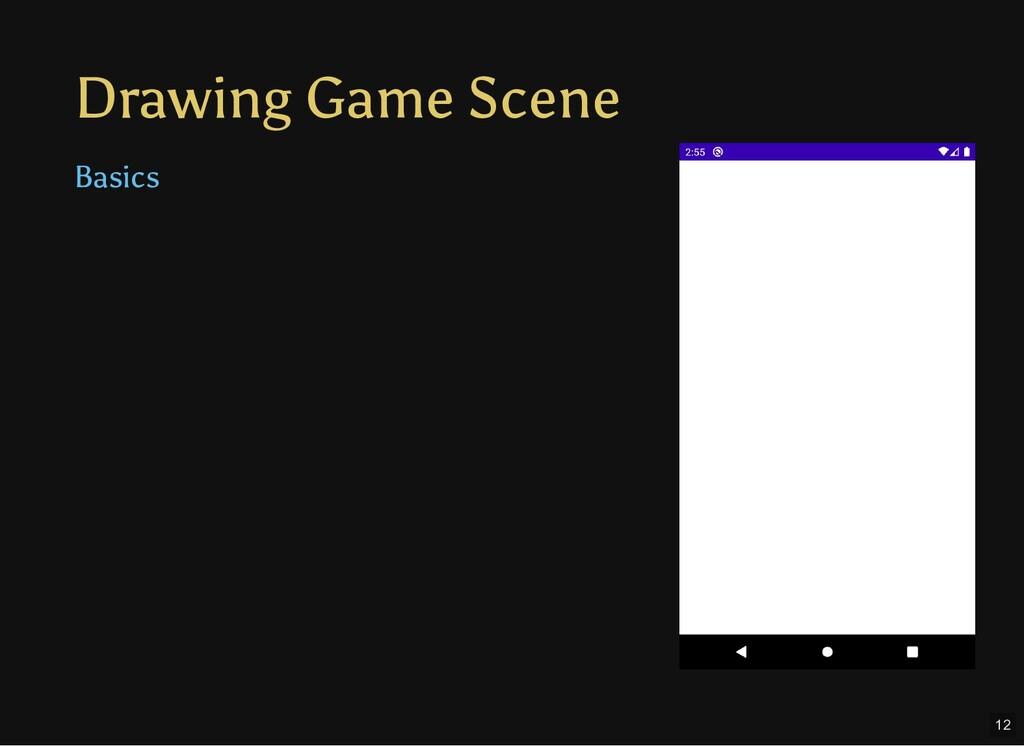 Drawing Game Scene Basics 12