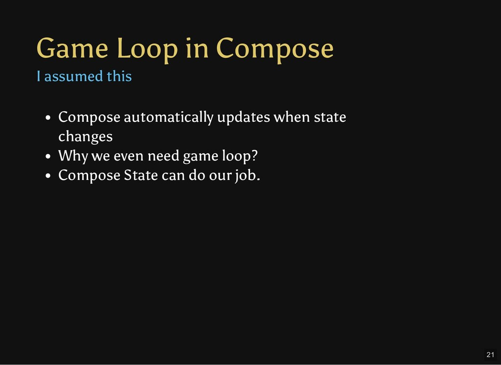 Game Loop in Compose I assumed this Compose aut...
