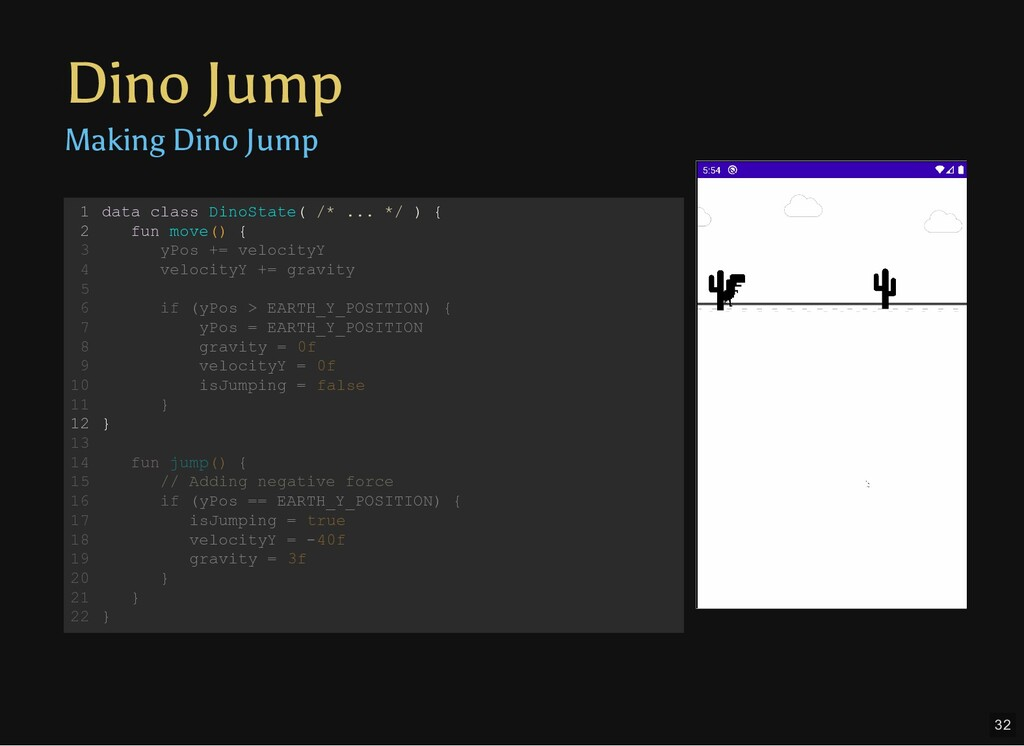 Dino Jump Making Dino Jump data class DinoState...