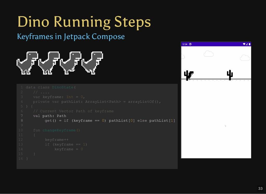 Dino Running Steps Keyframes in Jetpack Compose...