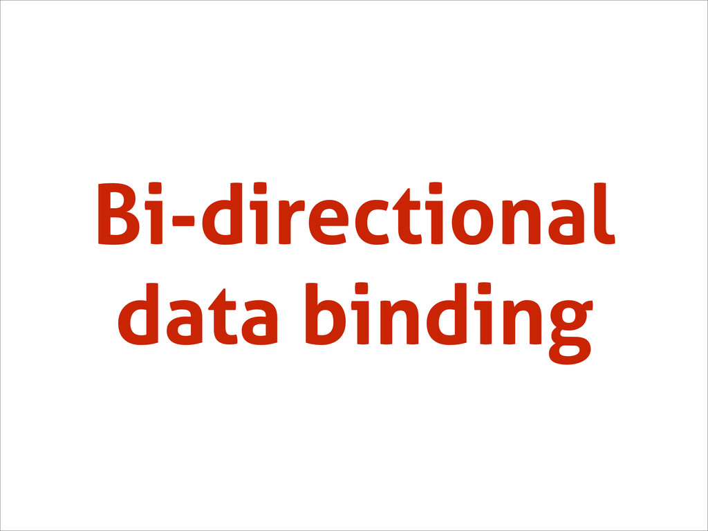 Bi-directional data binding