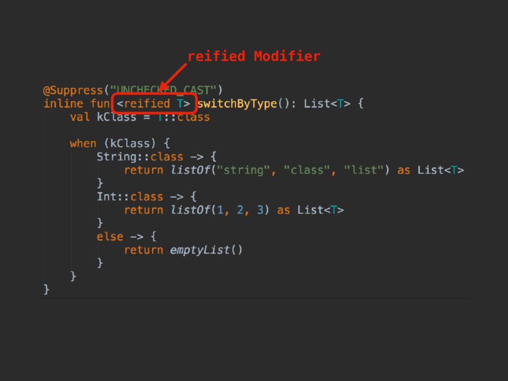 reified Modifier