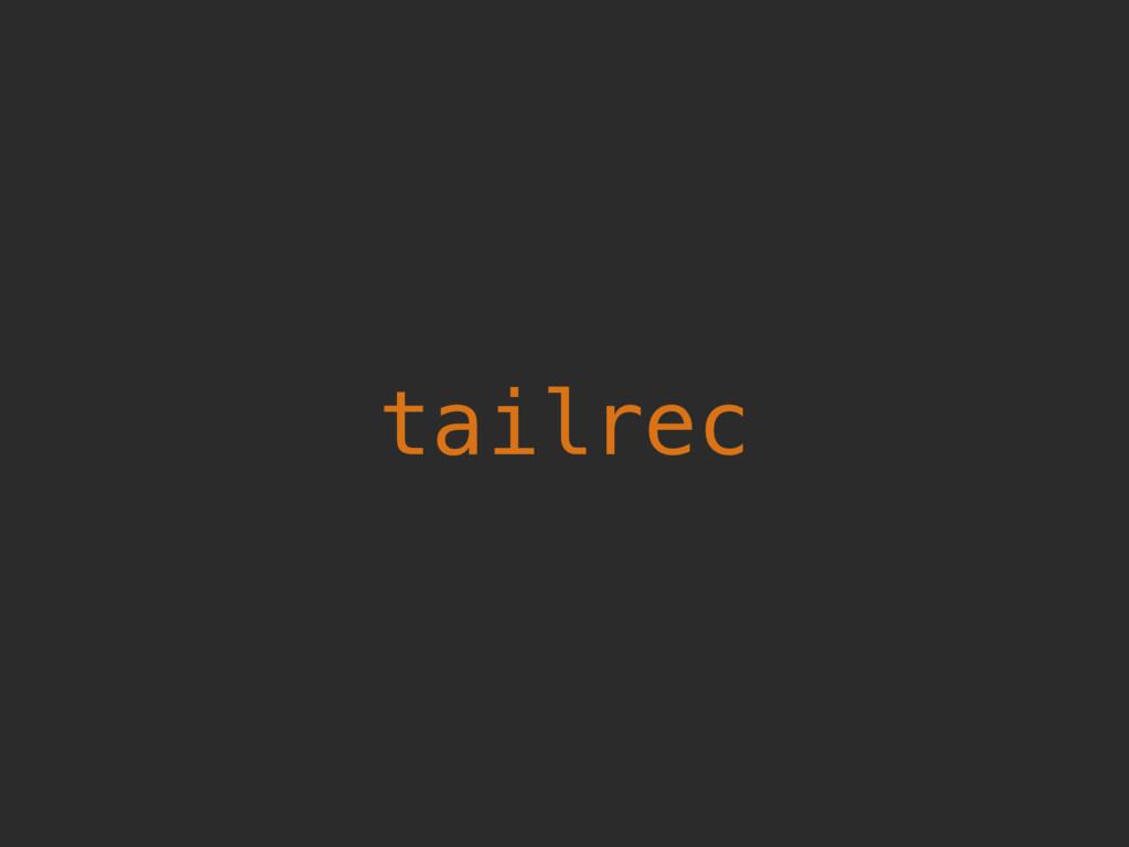 tailrec