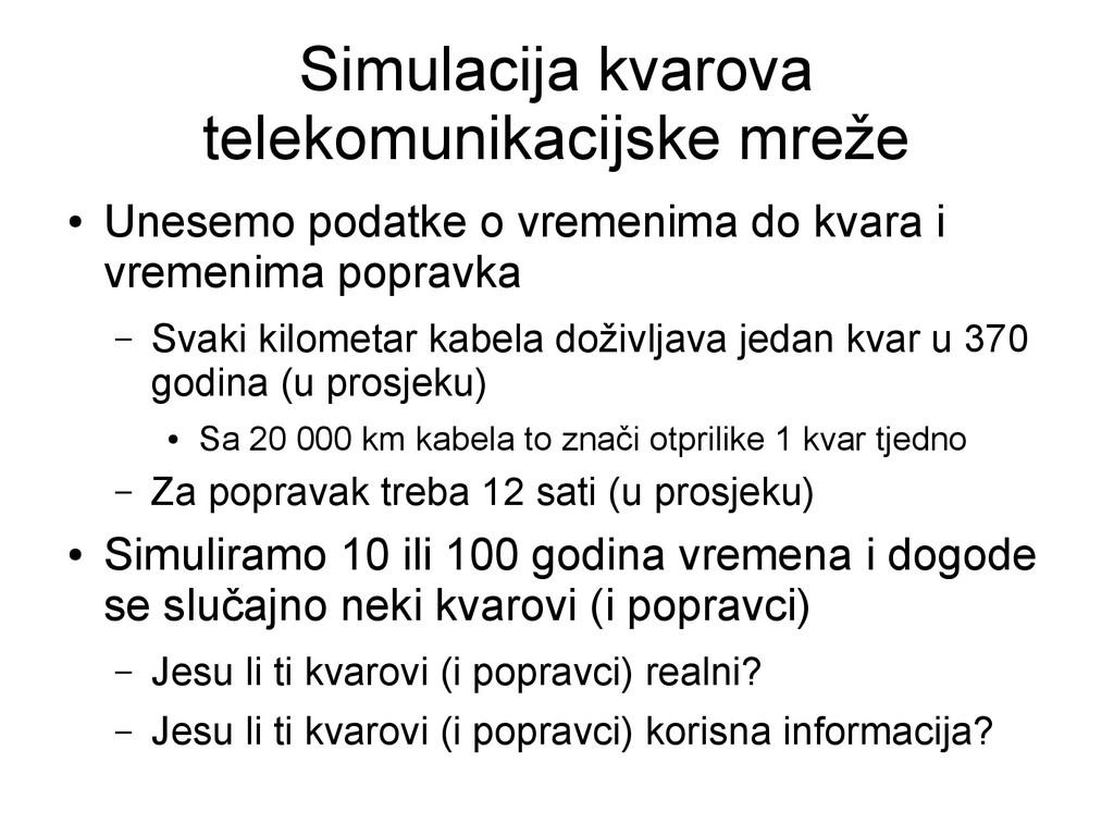 Simulacija kvarova telekomunikacijske mreže ● U...