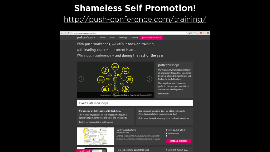 Shameless Self Promotion! http://push-conferenc...