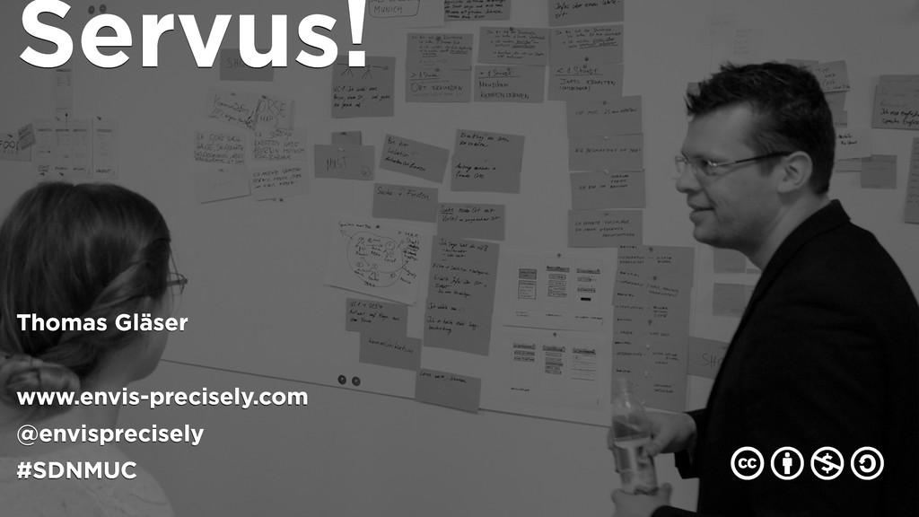 Servus! Thomas Gläser www.envis-precisely.com @...