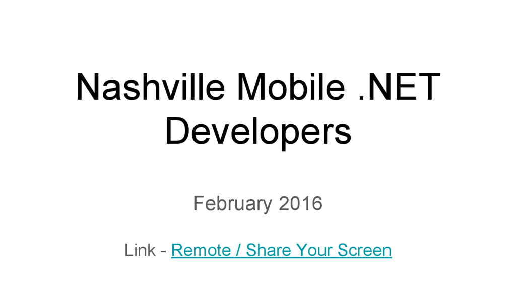February 2016 Link - Remote / Share Your Screen...