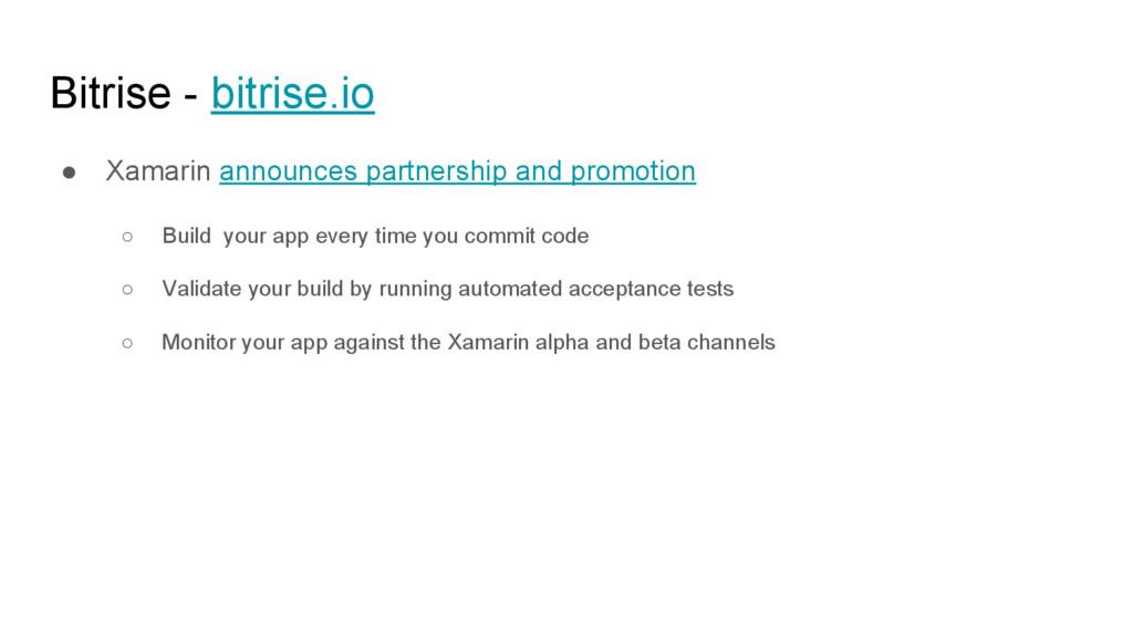 Bitrise - bitrise.io ● Xamarin announces partne...