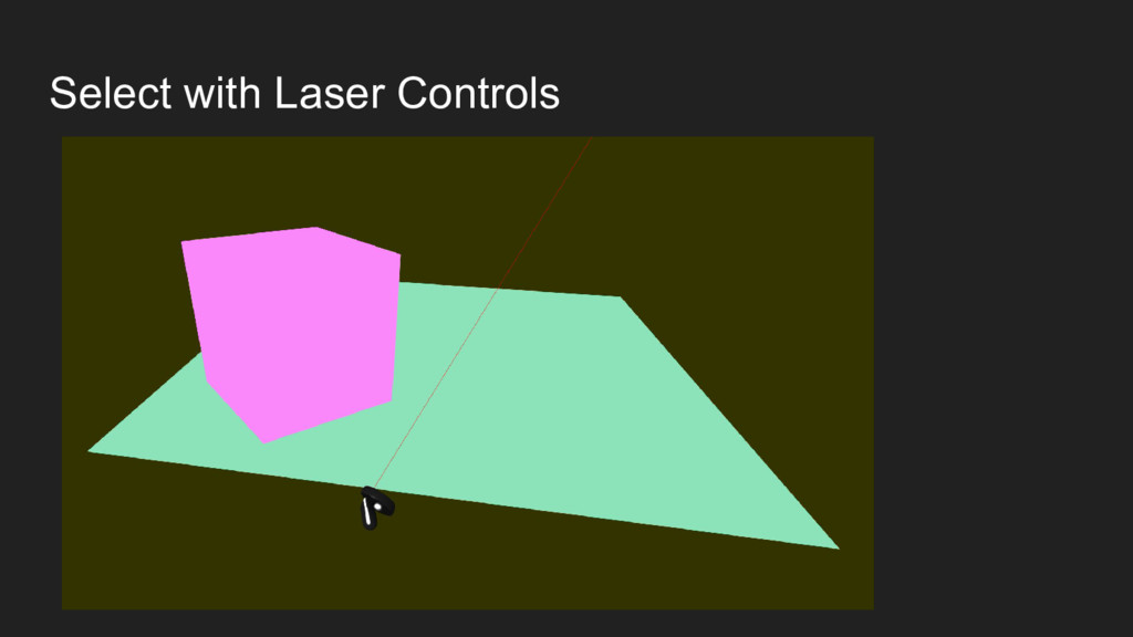 Select with Laser Controls