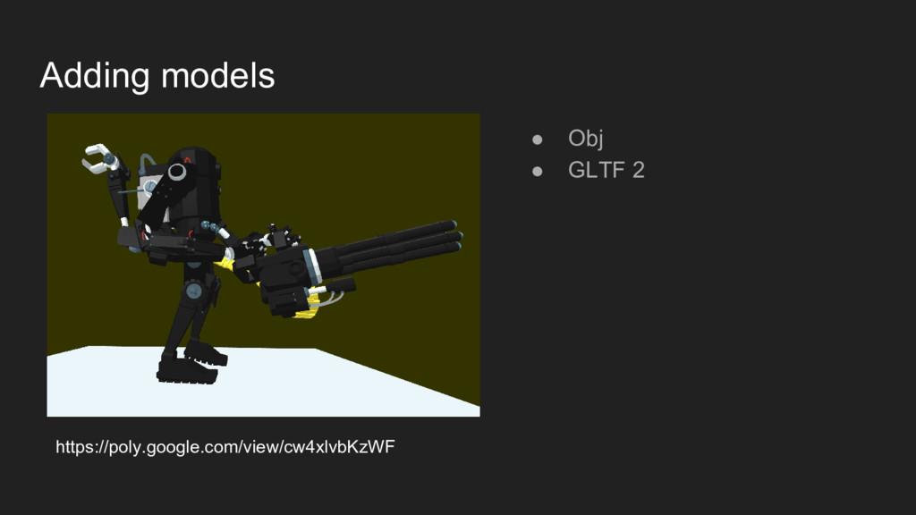 Adding models https://poly.google.com/view/cw4x...