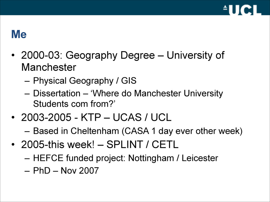 Me • 2000-03: Geography Degree – University of ...