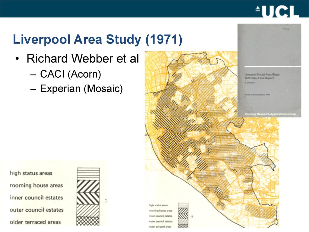Liverpool Area Study (1971) • Richard Webber et...