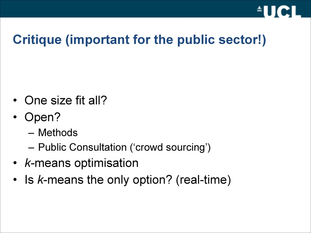 Critique (important for the public sector!) • O...
