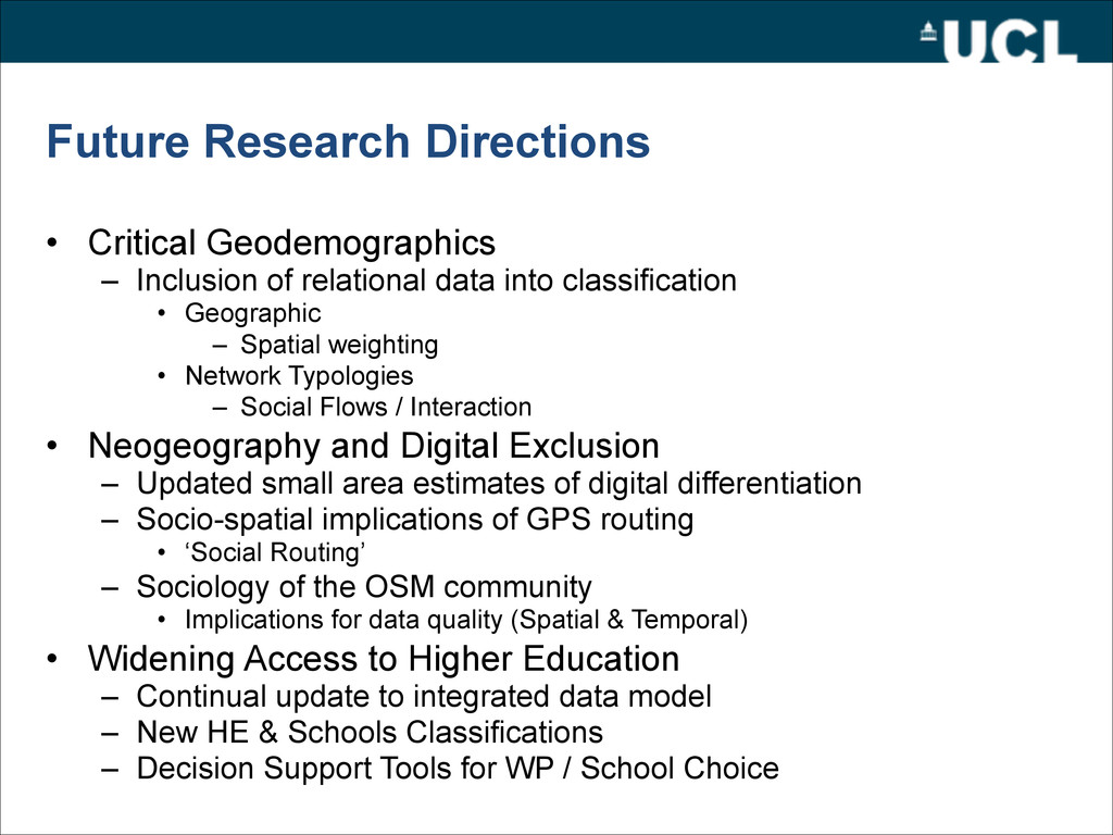 Future Research Directions • Critical Geodemogr...