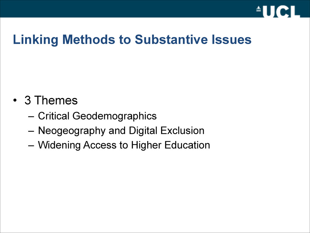 Linking Methods to Substantive Issues • 3 Theme...