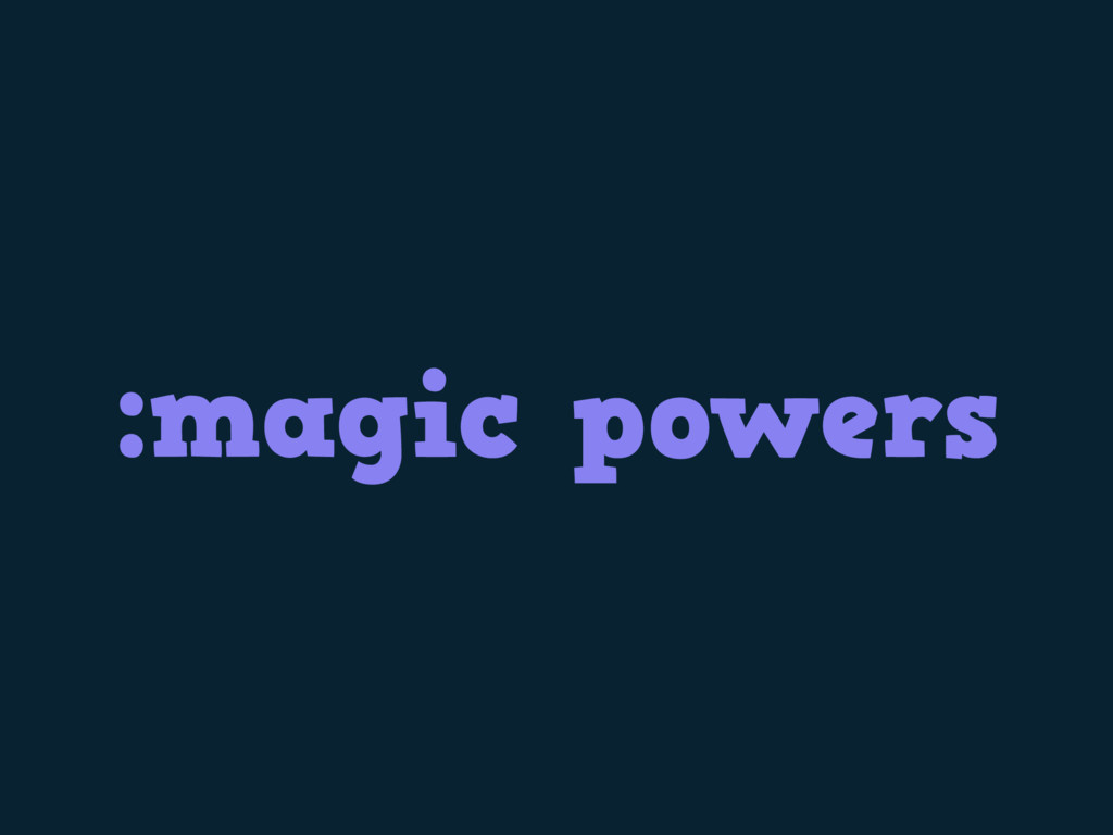 :magic powers