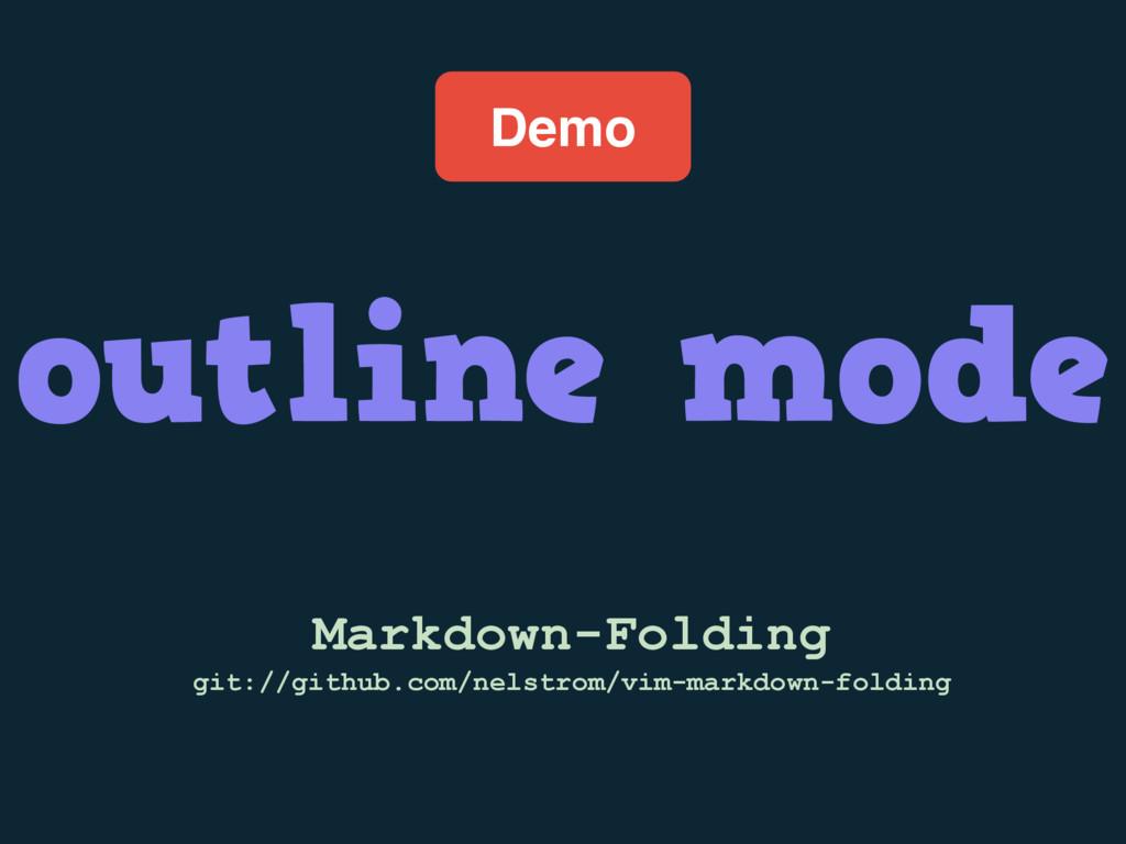 Demo outline mode Markdown-Folding git://github...