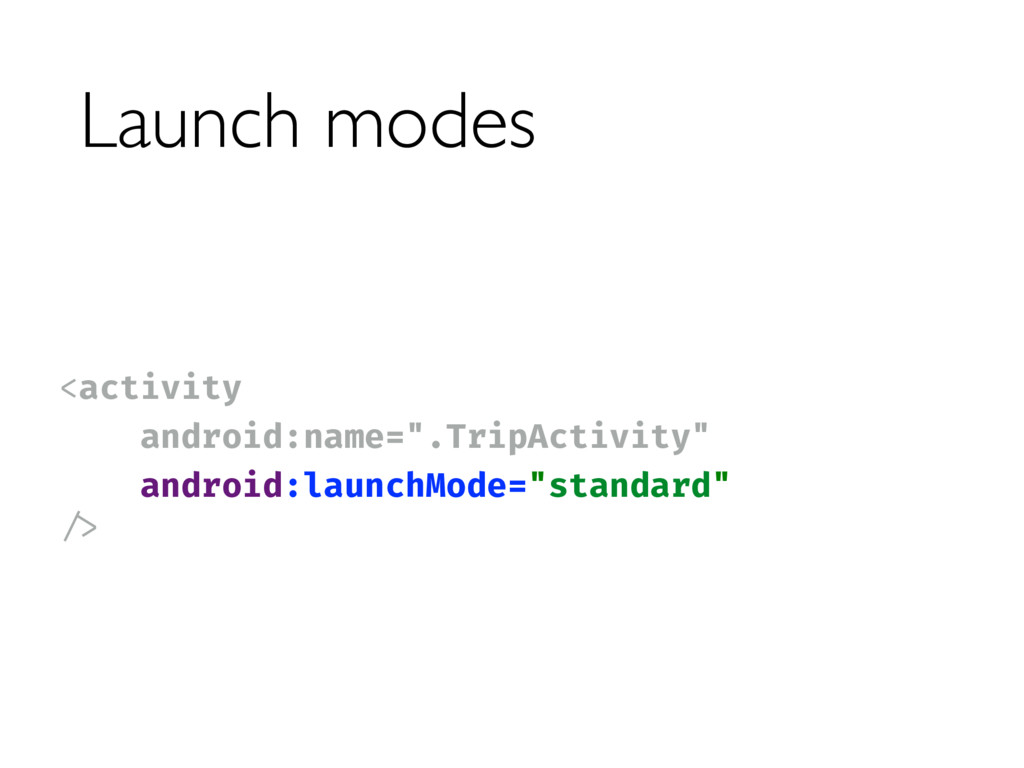 Launch modes <activity