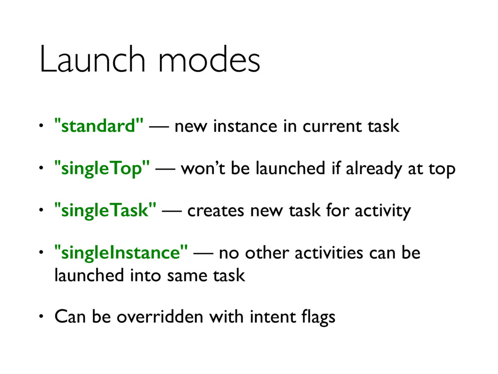 "Launch modes • ""standard"" — new instance in cur..."