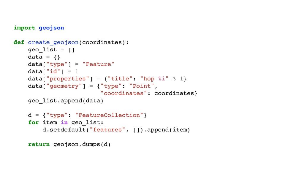 import geojson def create_geojson(coordinates):...