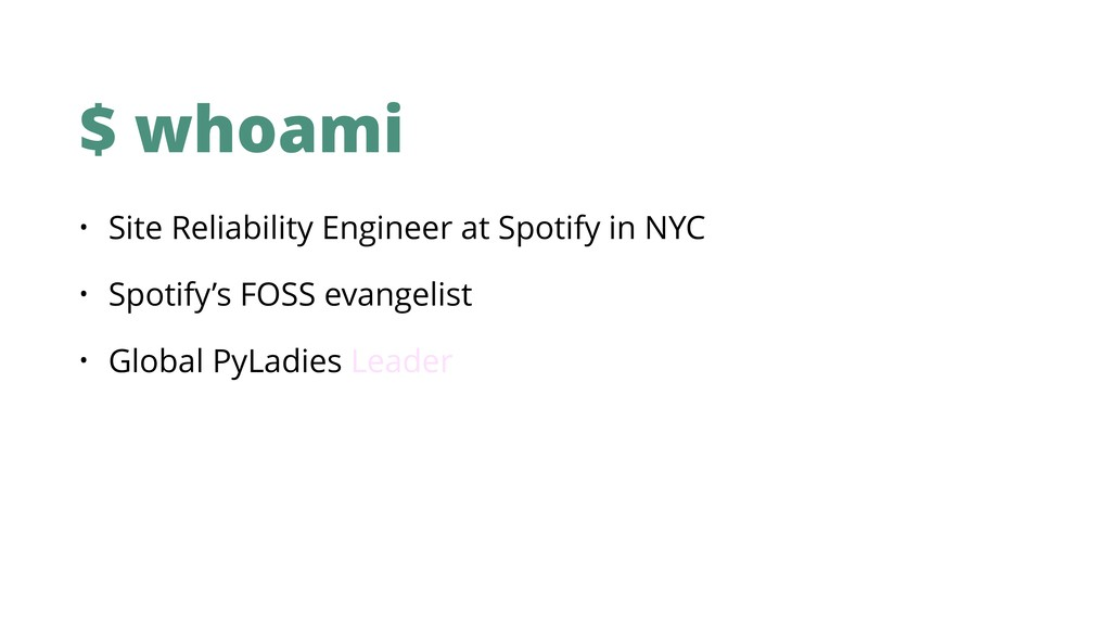 $ whoami • Site Reliability Engineer at Spotify...