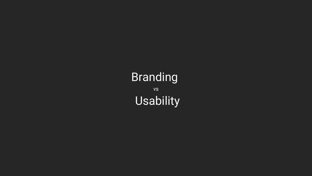 Branding vs Usability