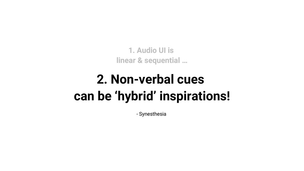 2. Non-verbal cues can be 'hybrid' inspirations...