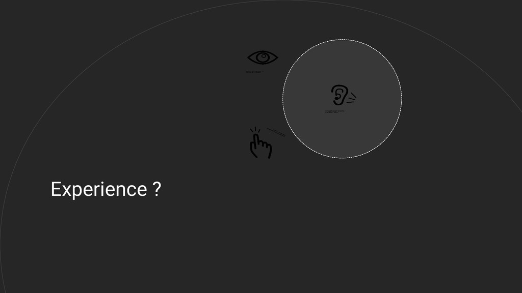 Experience ?