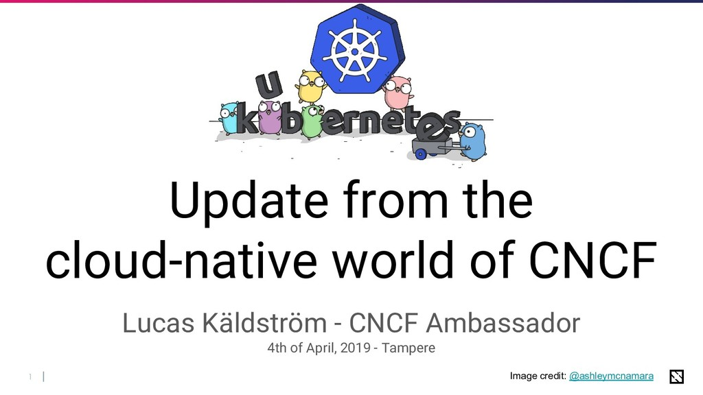 1 Update from the cloud-native world of CNCF Lu...