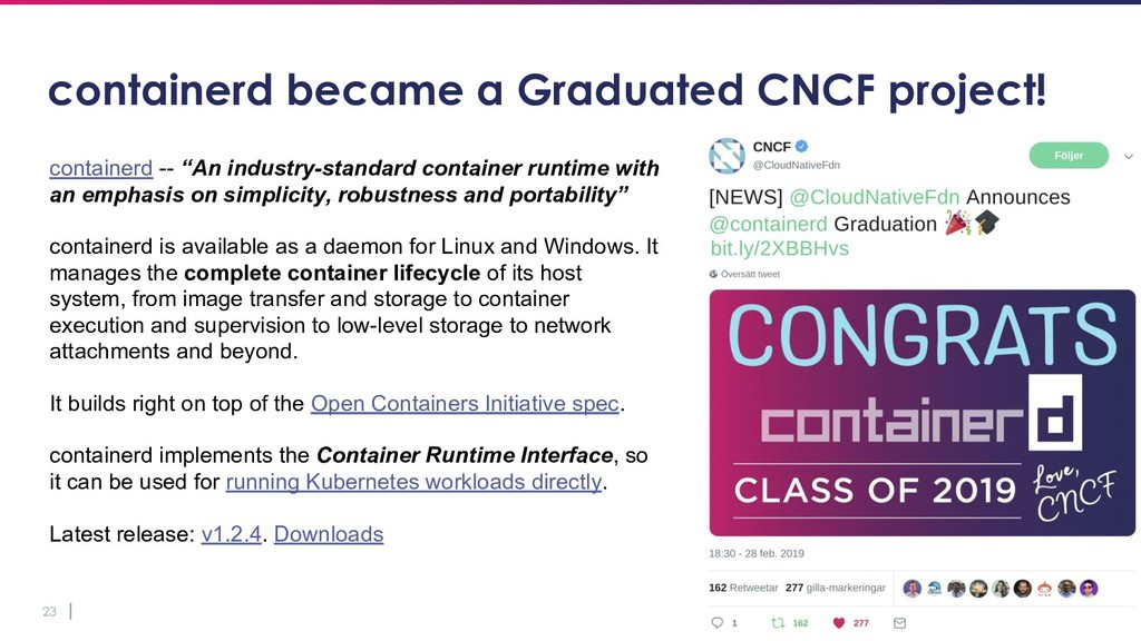 23 containerd became a Graduated CNCF project! ...