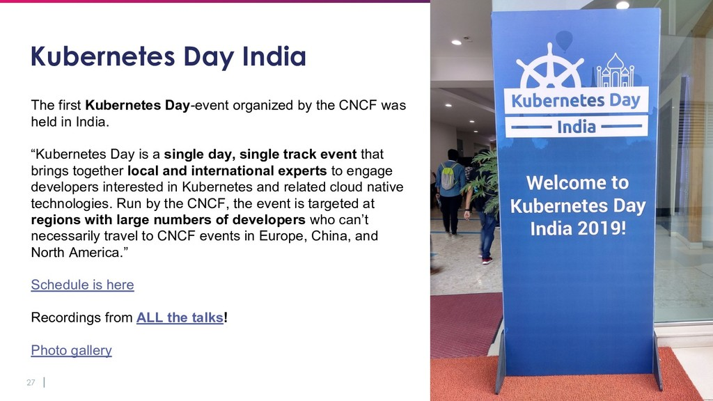 27 Kubernetes Day India The first Kubernetes Da...