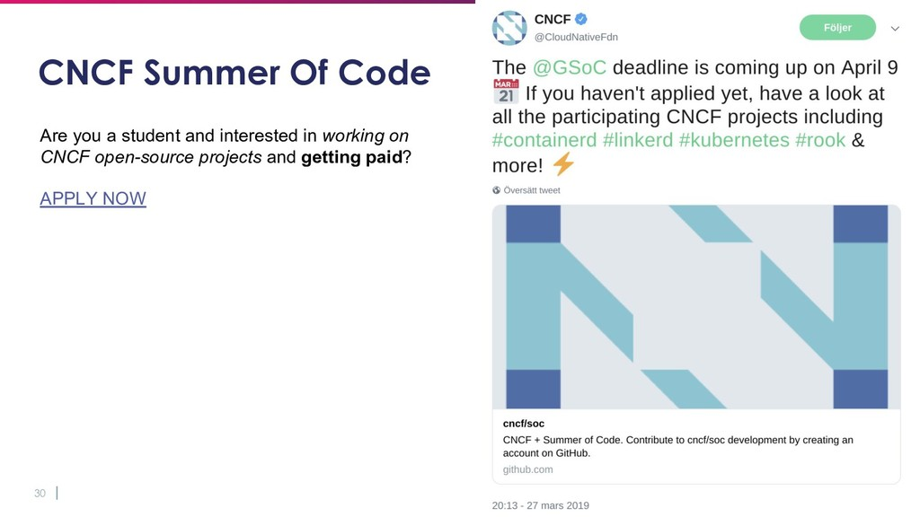 30 CNCF Summer Of Code Are you a student and in...