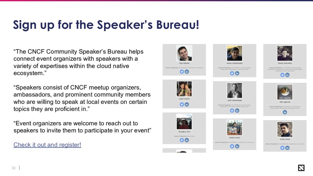 "32 Sign up for the Speaker's Bureau! ""The CNCF ..."