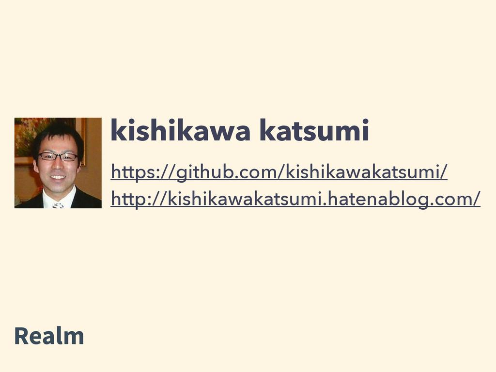 https://github.com/kishikawakatsumi/ kishikawa ...