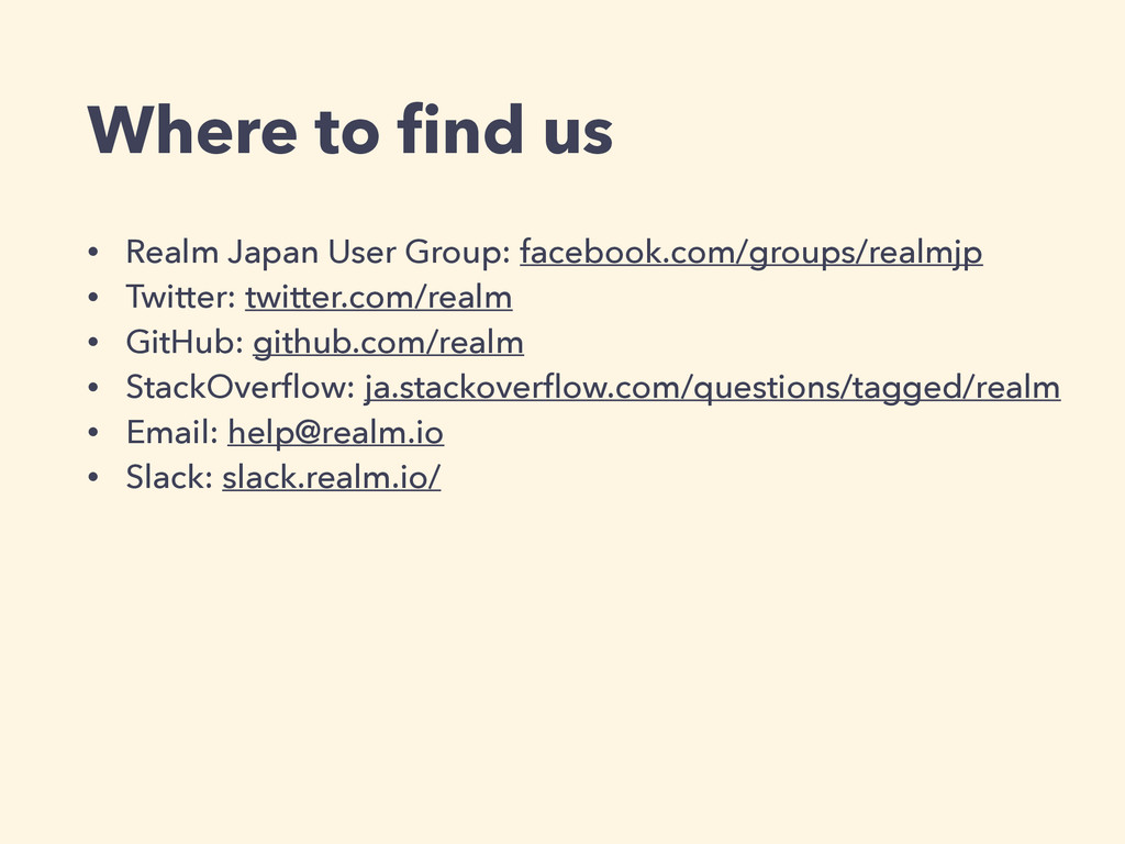 Where to find us • Realm Japan User Group: faceb...
