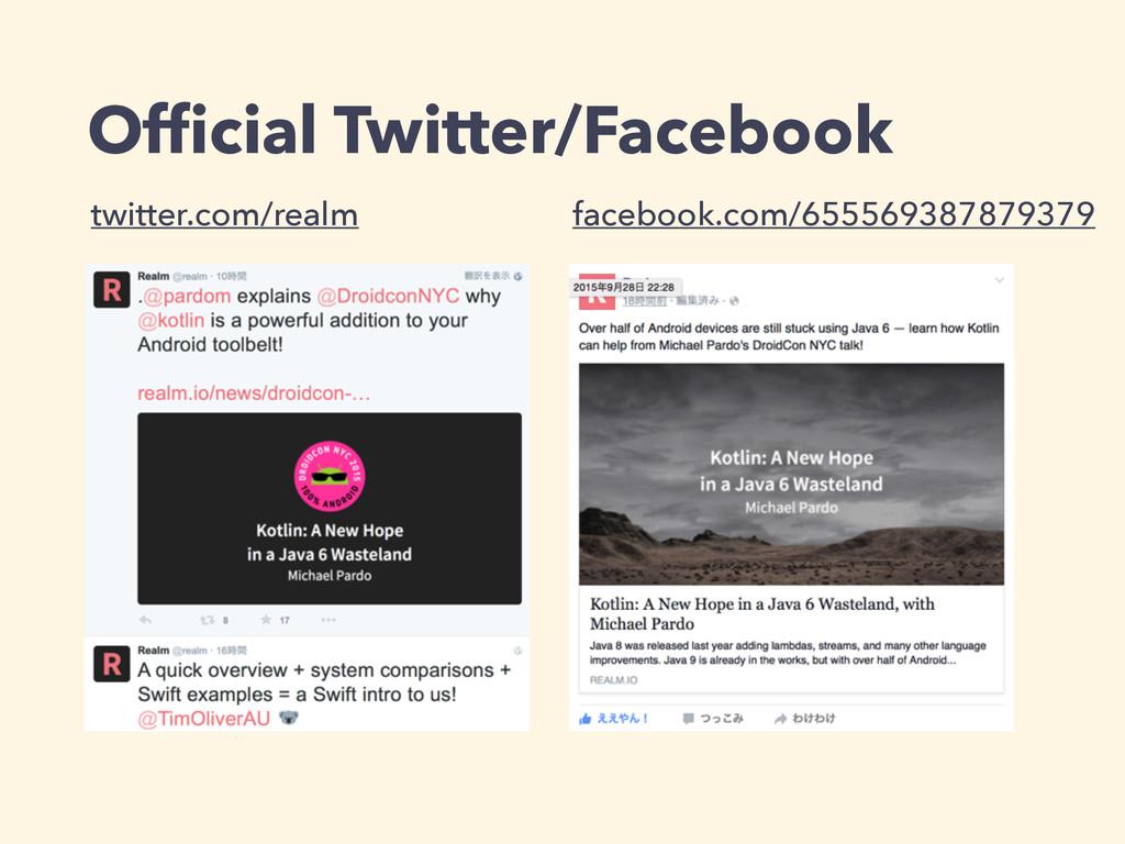 Official Twitter/Facebook twitter.com/realm face...