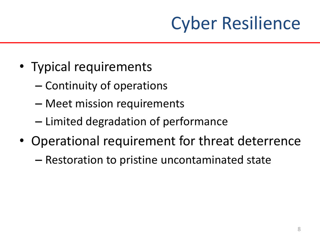 Cyber Resilience 8 • Typical requirements – Con...
