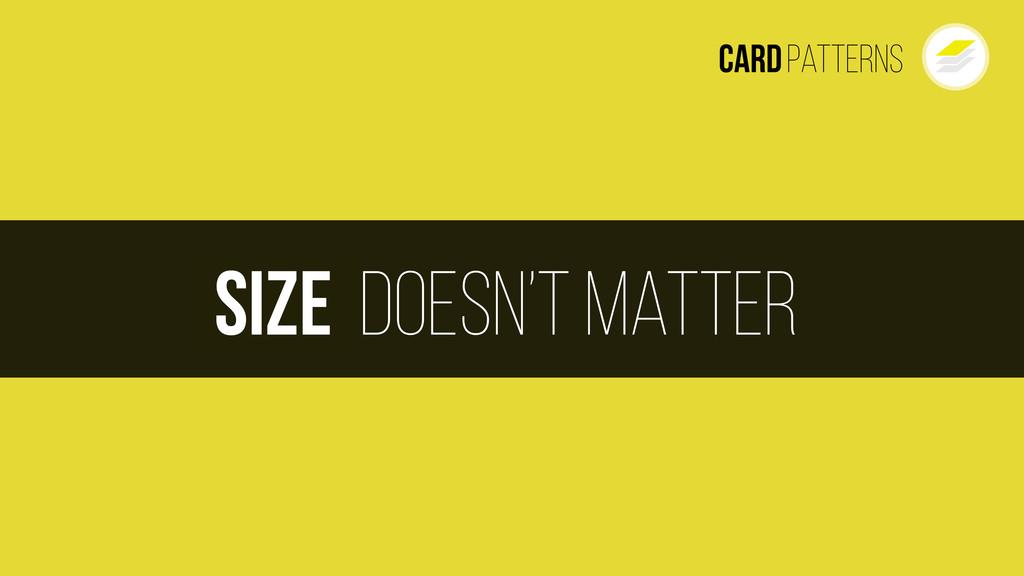 doesn't matter Size CardPatterns