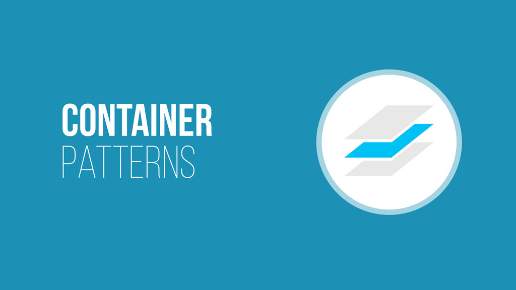 Container Patterns